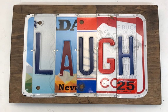 Laugh License Plate Sign - License Plate Wall Art - Rustic Sign -