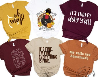 Thanksgiving Graphic T Shirts in Assorted Mix and Match Fall Colors | Humor Funny Anecdotal Comedy