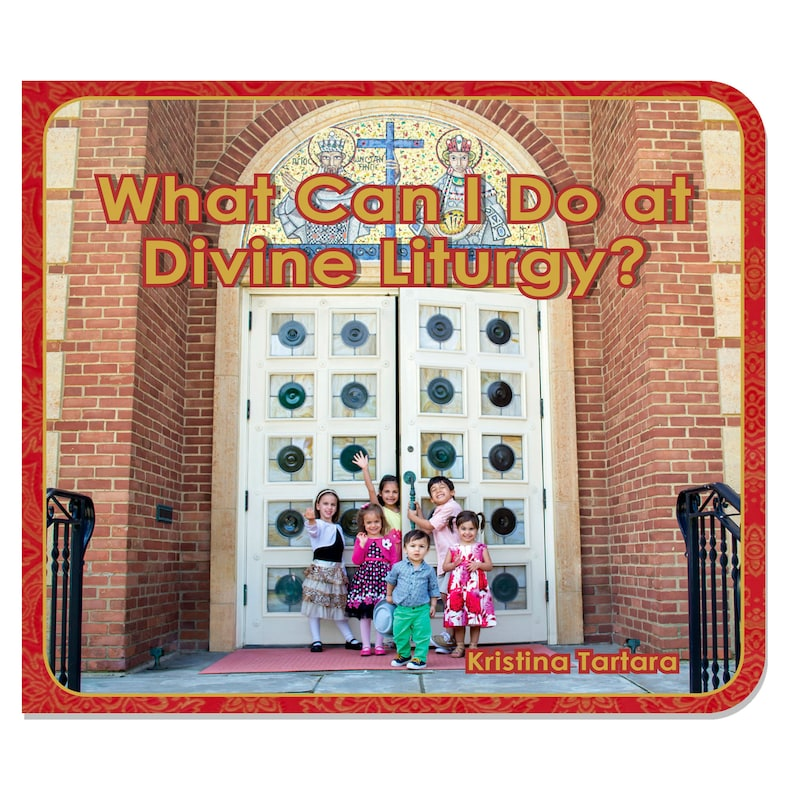 What Can I Do at Divine Liturgy  Orthodox Children's image 0