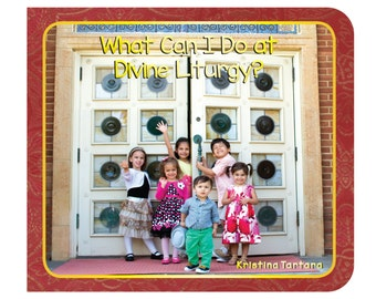 What Can I Do at Divine Liturgy - Orthodox Children's Book