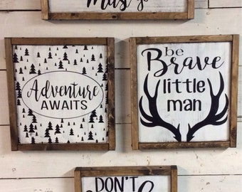 Set of 4 woodland nursery signs. The mountains are calling & I must go. Adventure awaits. Be brave little man. Don't wake the bear. Rustic