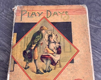 VICTORIAN BOOK Play Days, Antiquarian Children's Book, Old Antique Book Pages, Victorian Illustrations and Illustrated Stories