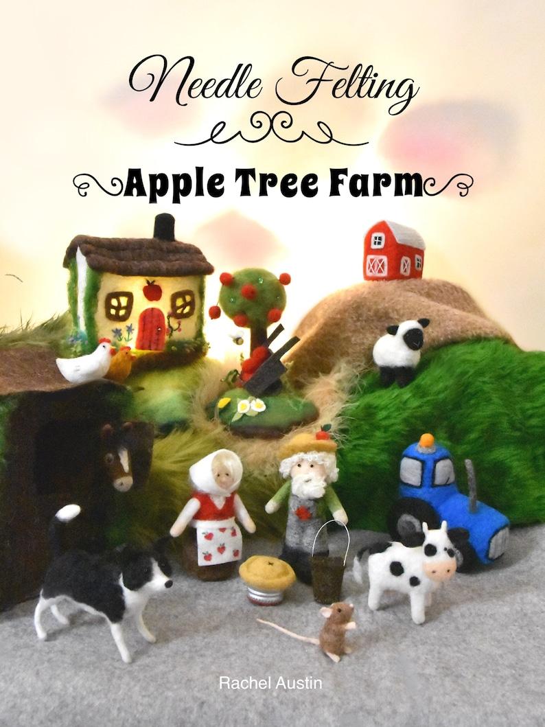 kit Book animals Needle Felting Apple Tree Farm tutorial diy Rachel Austin