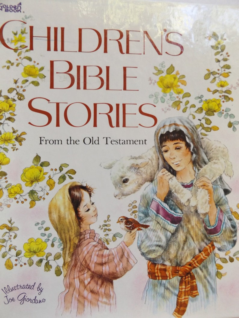 Children's Bible Stories from the Old Testament Retold by Ruth Hannon,  Illustrated by Joe Giordano,1978