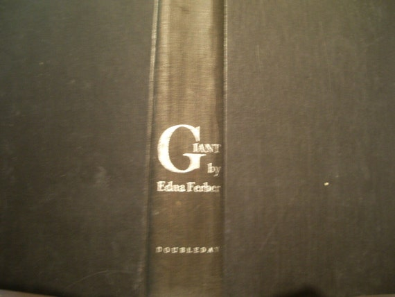 The Giant By Edna Ferber First Edition 1952