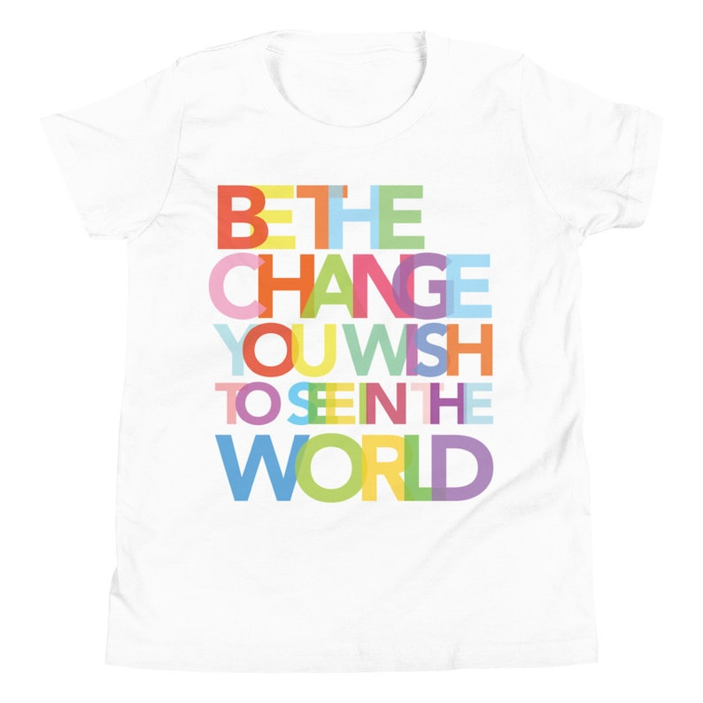 Be the Change you wish to see in the world Ghandi Quote image 0