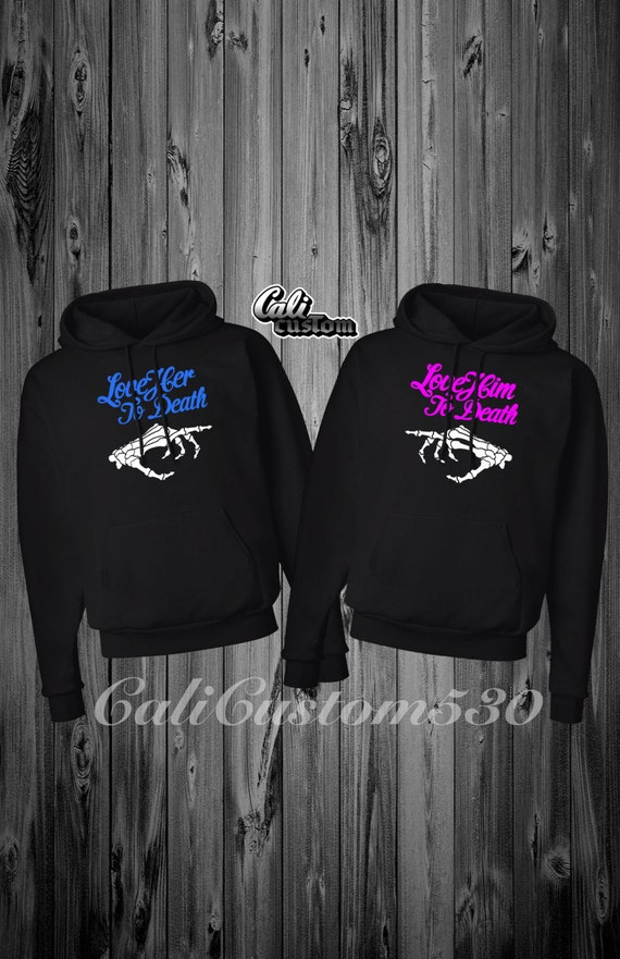 1f4566c8fa06 2 Matching Love Him Her To Death Black Hoodies