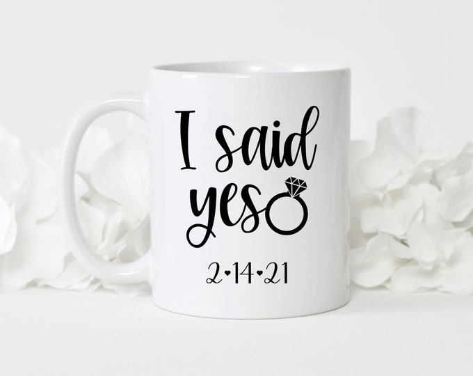 I said yes bride mug