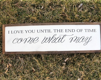 Come What May FARMHOUSE SIGN
