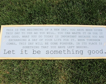 Let It Be Something Good FARMHOUSE SIGN