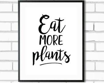 Eat More Plants - Digital Print