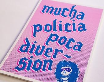 Mucha Policia Poca Diversion (eskorbuto) Riso Print