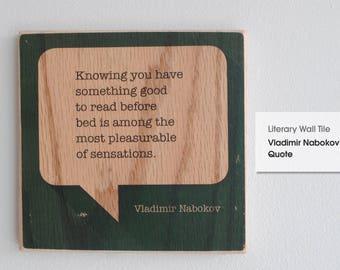 Literary Wall Tile: Vladimir Nabokov Quote