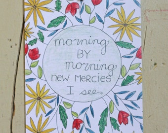 Morning by Morning, Colored Pencil Art Print 5x7 or 8x10