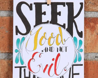 Seek Good and Not Evil, Amos 5:14, Pen and Ink Art Print, 5x7 or 8x10
