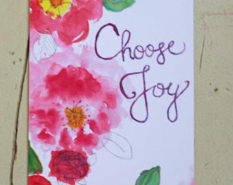 Choose Joy, Watercolor Art Print, 5x7 or 8x10