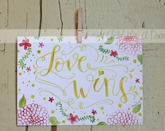 Love Wins, Watercolor Art Print, 5x7 or 8x10