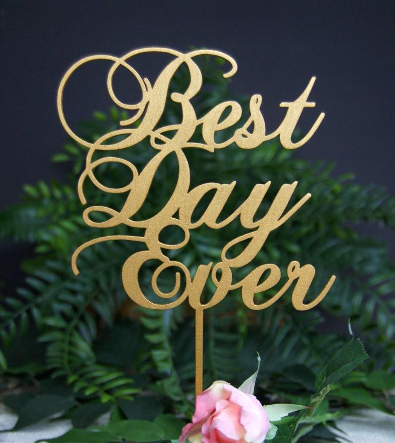 Best Day Ever Wedding Cake Topper Wedding Keepsake  Rustic image 0