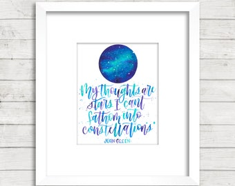Thoughts are stars. Quote. Constellations. Calligraphy Font. Galaxy. Watercolor. Art Print. Dorm Décor. The Fault in Our Stars. John Green.