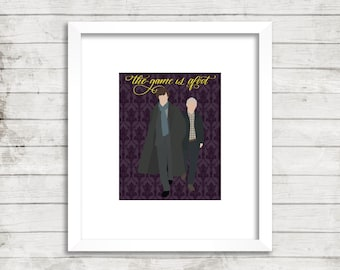 Sherlock. The game is afoot. Quote. BBC. Minimal. Sherlock Holms. Dr. John Watson. Art Print. Calligraphy. Benedict Cumberbatch