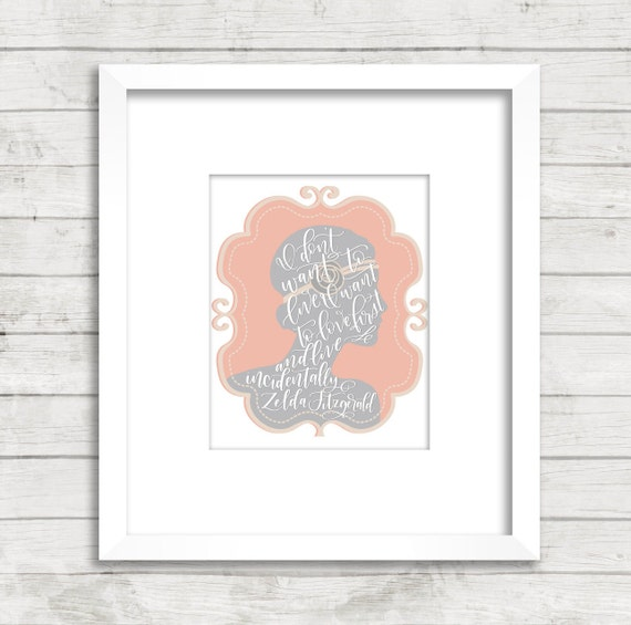 Zelda Fitzgerald Quote I Want To Love First Portrait Etsy