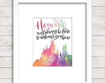 Hogwarts Will Always Be There. Home. Harry Potter. HP. Calligraphy Font. Rainbow. JK Rowling. Quote. Décor.