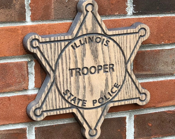 Illinois State Trooper // Police Officer Wooden Badge