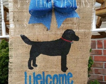 Welcome Dog Burlap Yard Garden Flag // Dog Lover Flag // Black Lab Dog Flag // Animal Lover Burlap