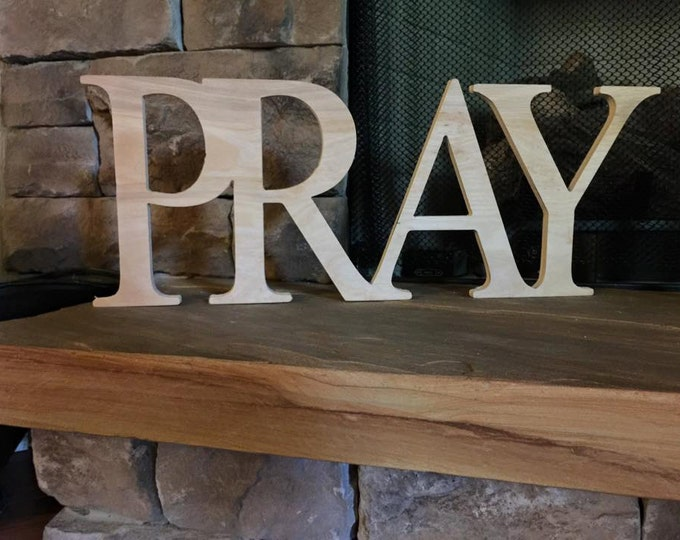 Pray Sign, Wooden Letters, Home Decor, Wooden Phrase, Shelf Sign