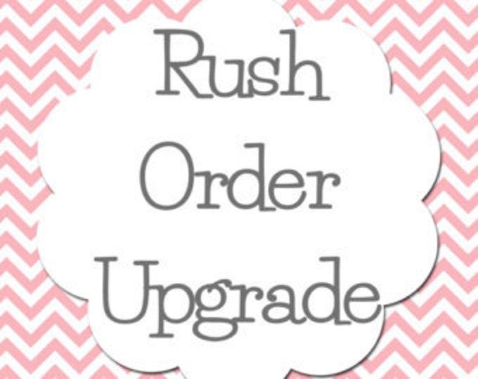 Rush Order Upgrade! Guaranteed Production within 48 HOURS!