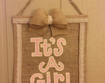 "Welcome Baby Girl ""It's A Girl"" Vintage Ribbon + Pink Burlap Flag // Door Hanger"