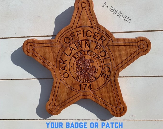 Oaklawn Illinois Police Badge // Personalized Police Badge or Patch // Police Retirement // Police Gift