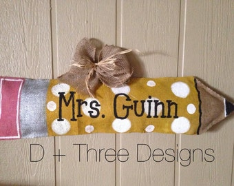 Customized Teacher Pencil Burlap Door Hanger