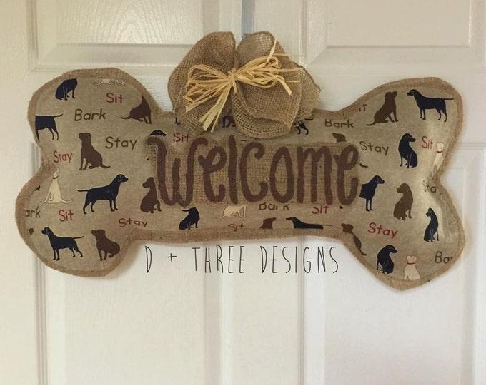 Dog Bone Welcome Burlap Door Hanger, Dog Lover Wreath, Wall Hanging, You Pick Your Colors