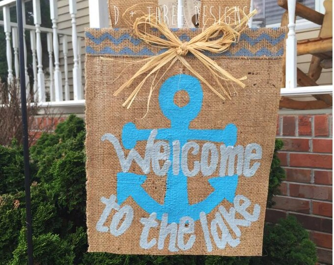 Welcome Anchor Personalized Yard Flag // Welcome Decor // Lake Decor // Garden Flag // Burlap Flag // Burlap Sign