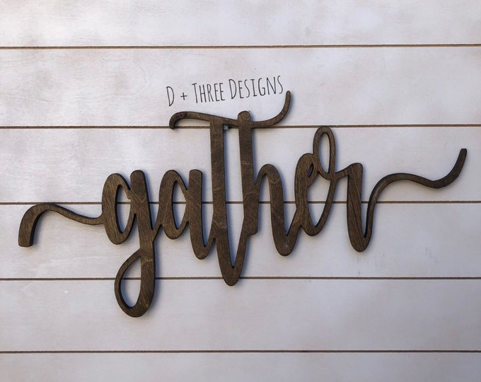 Southern Farmhouse Chic Gather Sign (You Pick The Color), Rustic Farmhouse Chic, Wooden Letters, Home Decor, Wooden Phrase, Shelf Sign