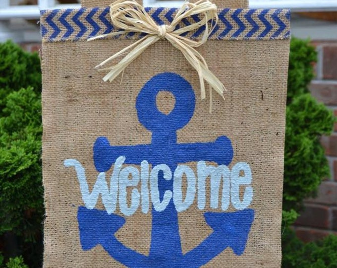 Welcome Anchor Personalized Yard Flag // Welcome Decor // Anchor Decor // Garden Flag // Burlap Flag // Burlap Sign