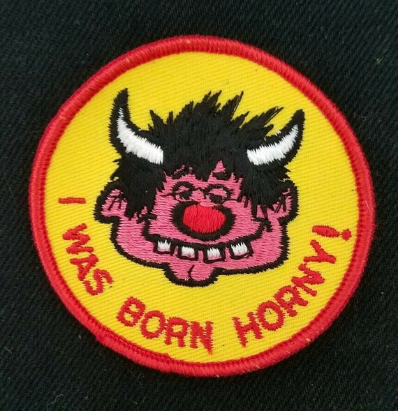 I Was Born Horny! - Vintage 70s Funny Humor Novelt