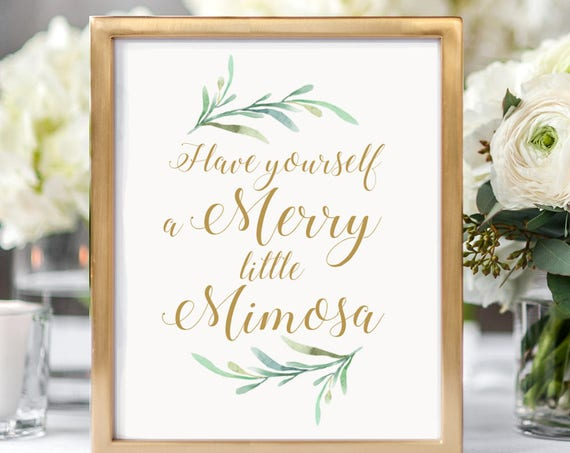 "Merry Little Mimosa Sign Printable Have Yourself a Merry Little Mimosa Sign, Christmas, 8x10"", Greenery, Printable Signage. Download & Print"