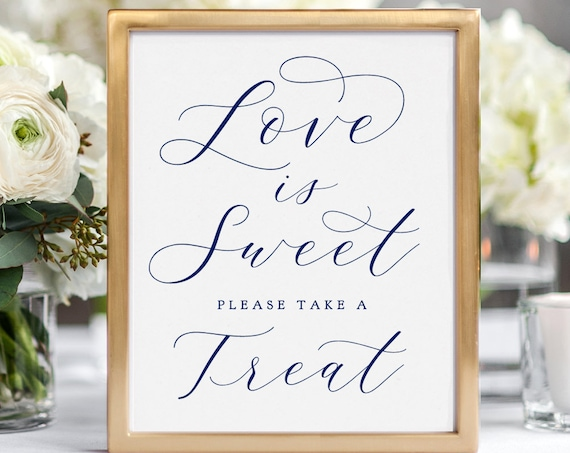 "Navy Blue Love is Sweet Please take a Treat, Printable Wedding Sign ""Beautiful"" 8x10"", Download and Print"