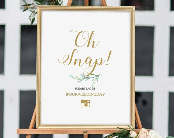 "Oh Snap Hashtag Sign, printable Wedding Hashtag Oh Snap sign, 8x10"", Greenery, Wedding Signage. Editable PDF"