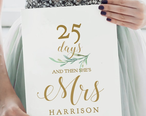 "Days Until she's Mrs Sign, Bridal Shower Sign, Printable Days Until Mrs, Bridal Shower Sign, 8x10"", Greenery. Editable PDF"