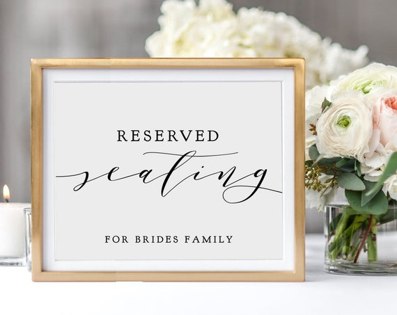 "Reserved Seating Sign with message, Reserved for sign, DIY printable reserved signs 5x7"" and 8x10"", ""Wedding"" edit in ACROBAT"