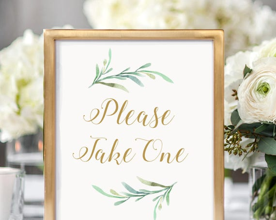 "Please Take One Sign, Printable Favour Please take one sign. ""Greenery"" Wedding Sign Printable Wedding Signage 5x7"", 8x10"". Download + Print"