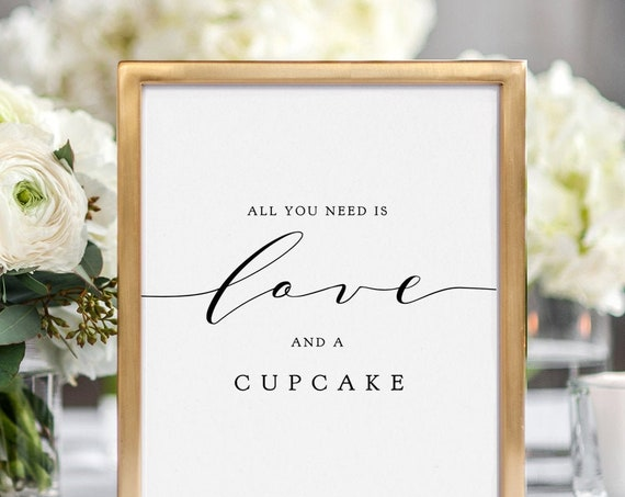 """All you need is Love and a Cupcake, Printable Signs, 8x10"""" and 5x7"""". """"Wedding""""  Download and Print"""