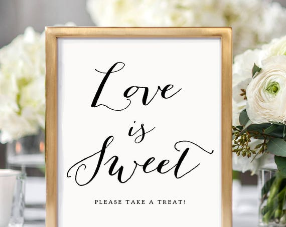 Love is Sweet please take a treat printable sign, 8x10, 8.5x11 and A4 wedding signs, printable sign, wedding love is sweet sign, Sweet Bomb.