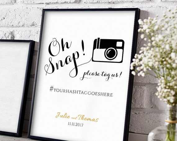 Oh snap printable wedding sign, Oh snap hashtag printable template, hashtag wedding sign. Byron sign. 5x7, 8x10, 18x22