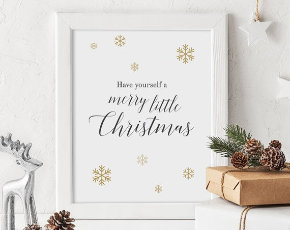 "Have yourself a merry little Christmas Sign, Snowflake Printable Signs, Gold Snowflakes 8x10"" Download and Print"