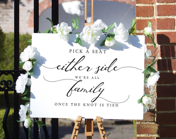 Lucy - Pick A Seat Either Side We Are All Family Once the Knot is Tied, Printable Sign, DIY Wedding, Add your Names, Corjl FREE demo