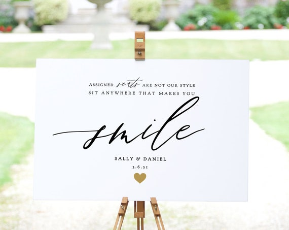 "Assigned Seats are not our style, sit anywhere that makes you smile DIY Printable Signs with gold heart, 5 sizes, ""Gold Heart"" Editable PDF"